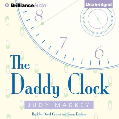 The Daddy Clock Audiobook, by Judy Markey
