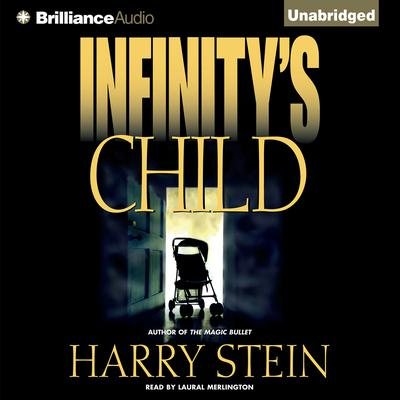 Infinitys Child Audiobook, by Harry Stein