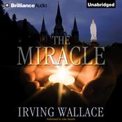 The Miracle Audiobook, by Irving Wallace