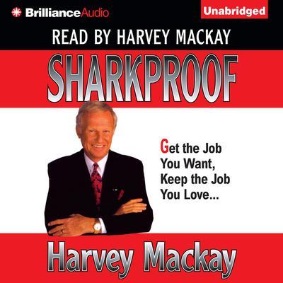 Sharkproof Audiobook, by Harvey Mackay