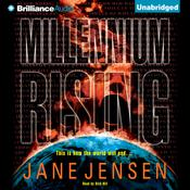 Millennium Rising Audiobook, by Jane Jensen