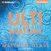 Ultimatum Audiobook, by Matthew Glass