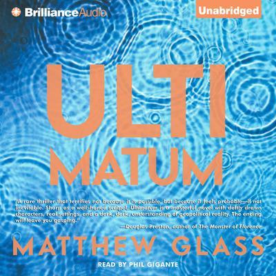 Ultimatum Audiobook, by Matthew Glass