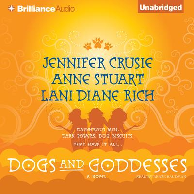 Dogs and Goddesses Audiobook, by Jennifer Crusie
