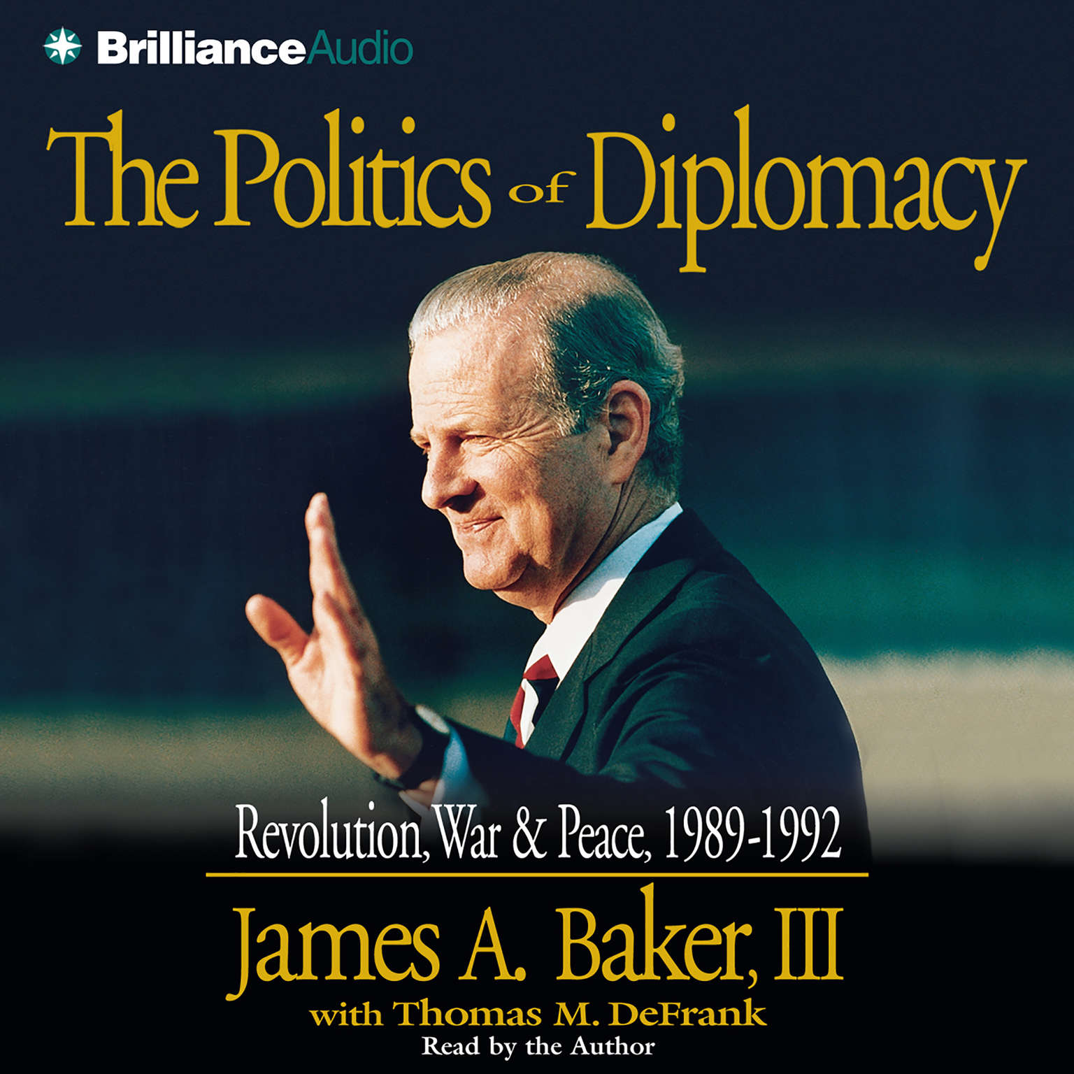 Printable The Politics of Diplomacy: Revolution, War, and Peace: 1989-1992 Audiobook Cover Art