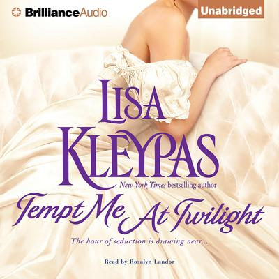 Tempt Me at Twilight Audiobook, by Lisa Kleypas