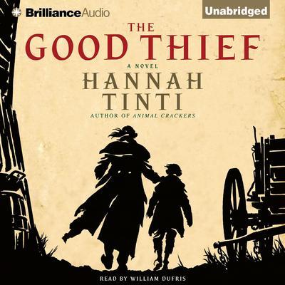 The Good Thief Audiobook, by Hannah Tinti