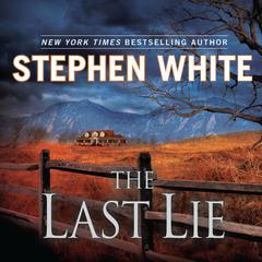 The Last Lie Audiobook, by Stephen White