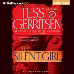 The Silent Girl: A Rizzoli & Isles Novel Audiobook, by Tess Gerritsen