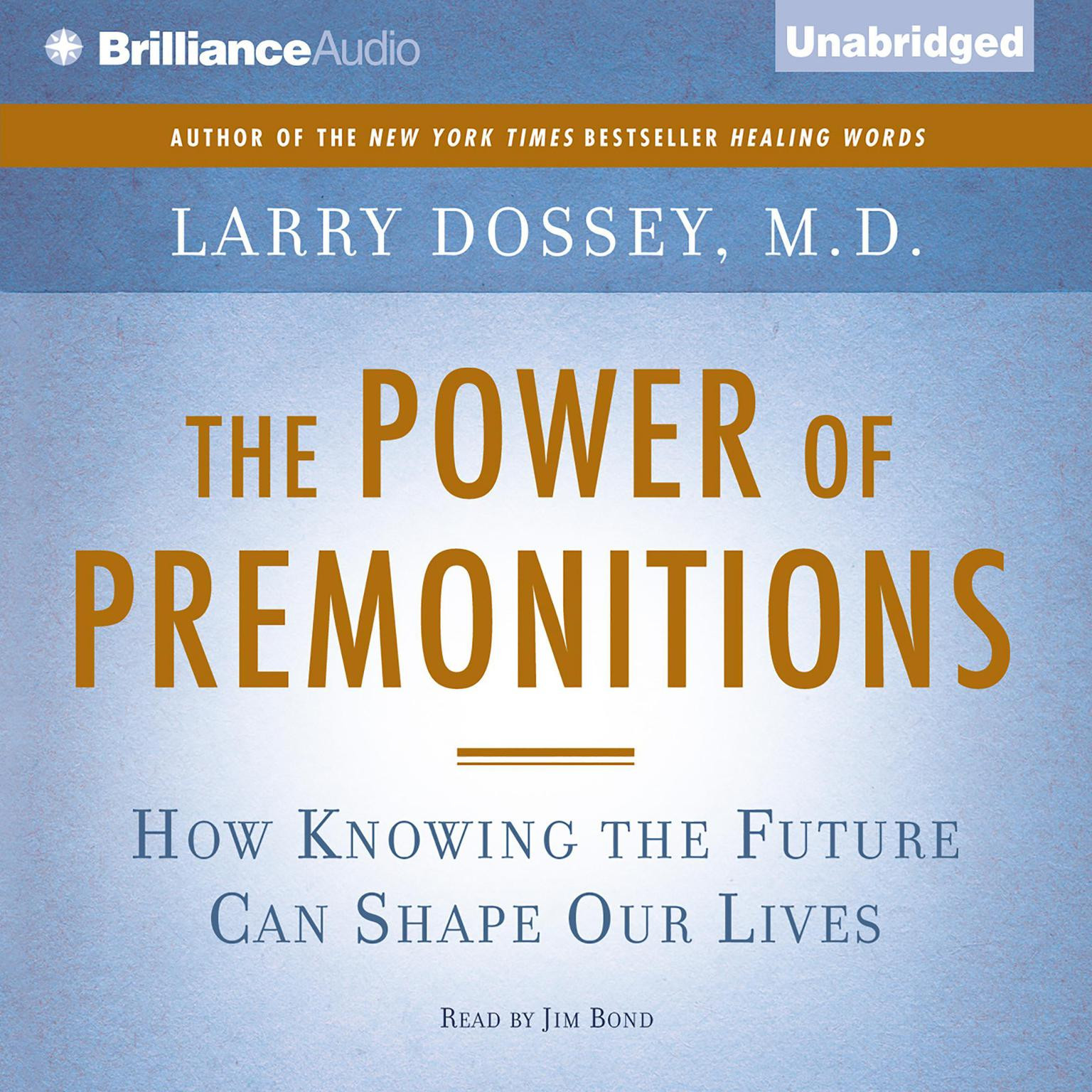 Printable The Power of Premonitions: How Knowing the Future Can Shape Our Lives Audiobook Cover Art