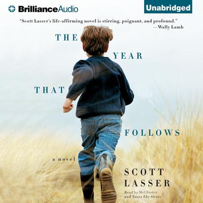 The Year That Follows Audiobook, by Scott Lasser