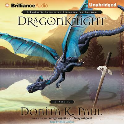 DragonKnight Audiobook, by Donita K. Paul