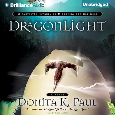 DragonLight Audiobook, by Donita K. Paul