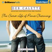 The Secret Life of Prince Charming, by Deb Caletti