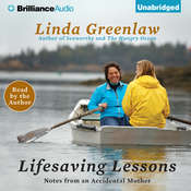 Lifesaving Lessons: Notes from an Accidental Mother Audiobook, by Linda Greenlaw