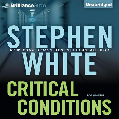 Critical Conditions Audiobook, by Stephen White
