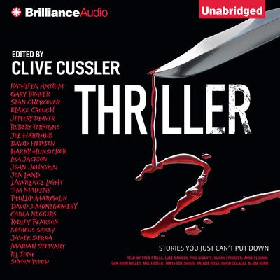 Thriller 2: Stories You Just Cant Put Down Audiobook, by Clive Cussler