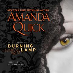 Burning Lamp Audiobook, by Amanda Quick, Jayne Ann Krentz