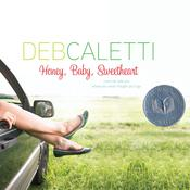 Honey, Baby, Sweetheart, by Deb Caletti