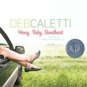 Honey, Baby, Sweetheart, by Deb Caletti