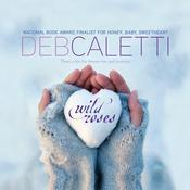 Wild Roses Audiobook, by Deb Caletti