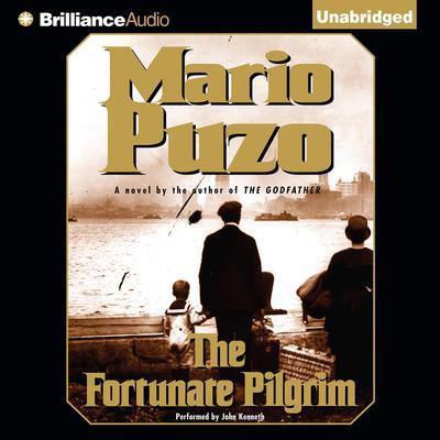 The Fortunate Pilgrim Audiobook, by Mario Puzo