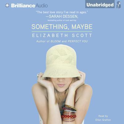 Something, Maybe Audiobook, by Elizabeth Scott