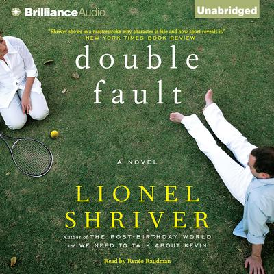 Double Fault Audiobook, by Lionel Shriver