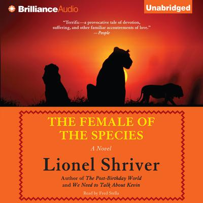 The Female of the Species Audiobook, by Lionel Shriver