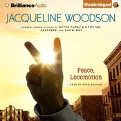 Peace, Locomotion Audiobook, by Jacqueline Woodson