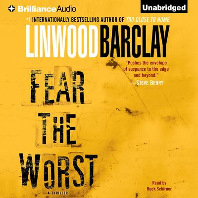 Fear the Worst Audiobook, by Linwood Barclay