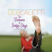 The Fortunes of Indigo Skye, by Deb Caletti