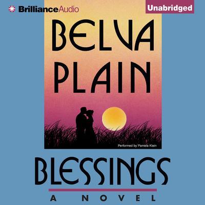 Blessings Audiobook, by Belva Plain