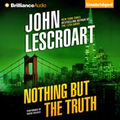 Nothing but the Truth Audiobook, by John Lescroart