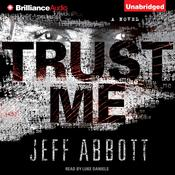 Trust Me Audiobook, by Jeff Abbott