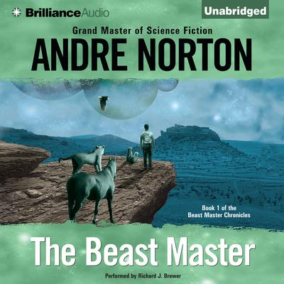 The Beast Master Audiobook, by Andre Norton