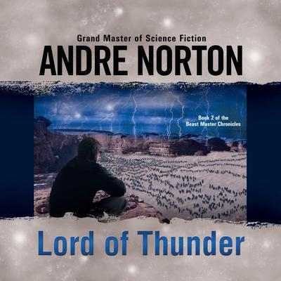 Lord of Thunder Audiobook, by Andre Norton
