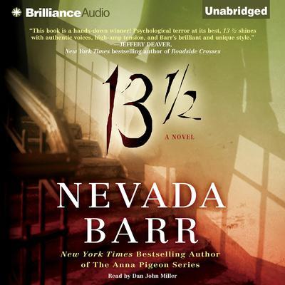 13 1/2: A Novel Audiobook, by Nevada Barr