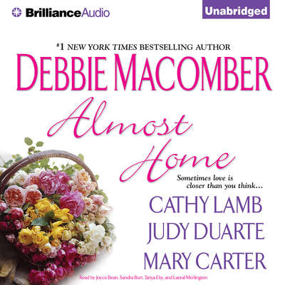 Almost Home Audiobook, by Debbie Macomber
