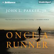 Once a Runner Audiobook, by John L. Parker