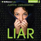 Liar Audiobook, by Justine Larbalestier