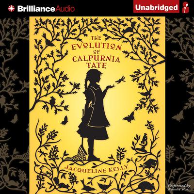 The Evolution of Calpurnia Tate Audiobook, by Jacqueline Kelly