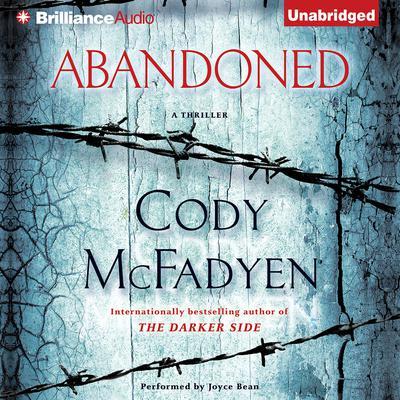 Abandoned: A Thriller Audiobook, by Cody McFadyen