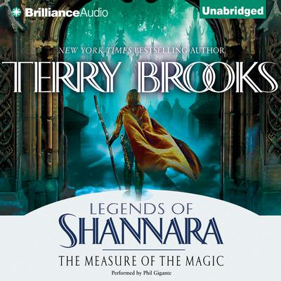 The Measure of the Magic: Legends of Shannara Audiobook, by Terry Brooks