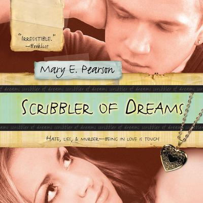 Scribbler of Dreams Audiobook, by Mary E. Pearson