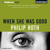 When She Was Good, by Philip Roth