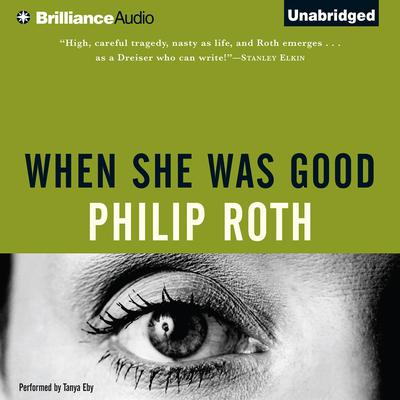 When She Was Good Audiobook, by Philip Roth