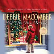 Call Me Mrs. Miracle Audiobook, by Debbie Macomber
