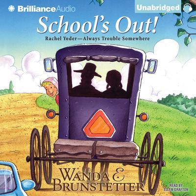 Schools Out Audiobook, by Wanda E. Brunstetter