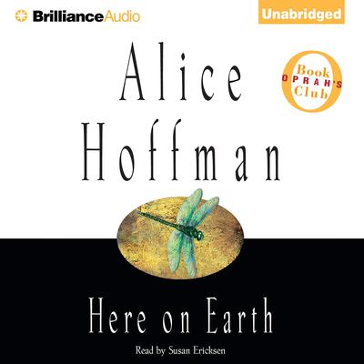Here on Earth Audiobook, by Alice Hoffman
